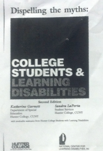 Image shows cover page of Dispelling Myths: College Students and Learning Disabilities, second edition, written by Katherine Garnette and Sandra LaPorta, 1991